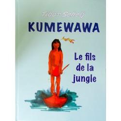 Kumewawa le fils de la jungle