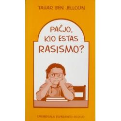 Paĉjo, kio estas rasismo?