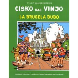 Cisko kaj Vinjo, La Brusela...