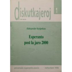 Esperanto post la jaro 2000...