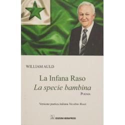 La Infana Raso, La specie...