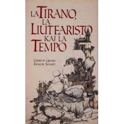 La Tirano, la liutfaristo...