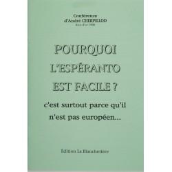 Pourquoi l'espéranto est...