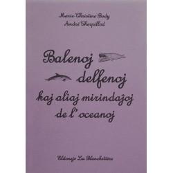 Balenoj, delfenoj kaj aliaj...