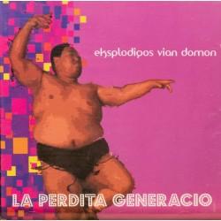 Eksplodigos vian domon (CD)