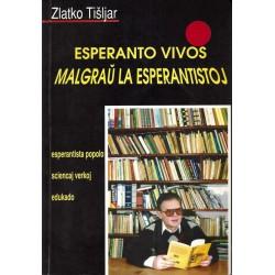 Esperanto vivos malgraŭ la...