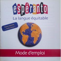 Espéranto mode d'emploi...