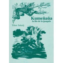 Kumeŭaŭa, filo de la ĝangalo