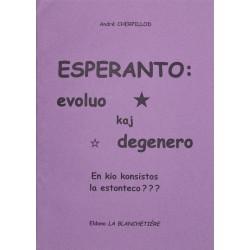 Esperanto: evoluo kaj degenero