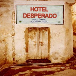 Hotel Desperado (CD)