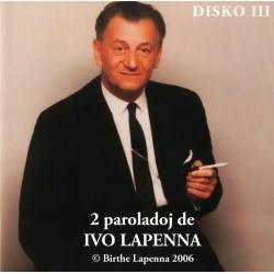 Du paroladoj de Ivo Lapenna...