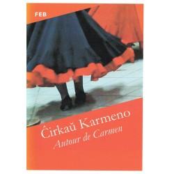 Ĉirkau Karmen / Autour de...